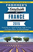 Frommer's EasyGuide to France 2015