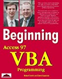 Access 97 VBA Programming with CDROM (Beginning)