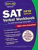 img - for Kaplan SAT Verbal Workbook: Fifth Edition (Kaplan SAT Critical Reading Workbook) book / textbook / text book