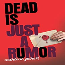 Dead Is Just a Rumor Audiobook by Marlene Perez Narrated by Suzy Jackson