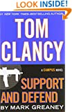 Tom Clancy Support and Defend (A Jack Ryan Jr. Novel)