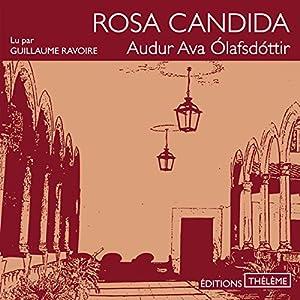 Rosa candida | Livre audio