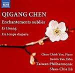 Qigang Chen: Enchantements Oubli�s