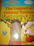 img - for The Legend of Johnny Comma book / textbook / text book