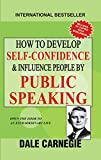 #10: How to Develop Self Confidence and Influence People by Public Speaking
