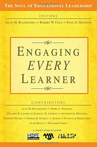 Engaging EVERY Learner (The Soul of Educational Leadership Series)