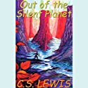 Out of the Silent Planet Audiobook by C.S. Lewis Narrated by Geoffrey Howard