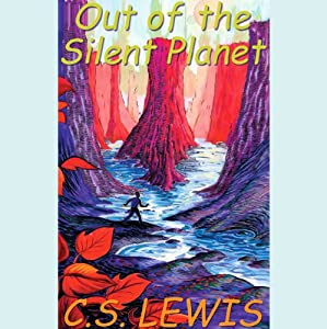 Out of the Silent Planet Audiobook