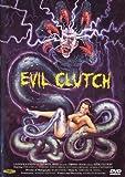 Evil clutch [Édition Collector Limitée]