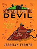 Sympathy for the Devil: A Madeline Bean Mystery (0786247436) by Farmer, Jerrilyn