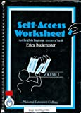 Self Access Worksheets: v. 1 Erica Buckmaster