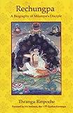 img - for Rechungpa: A Biography of Milarepa's Disciple book / textbook / text book