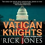 Vatican Knights | Rick Jones