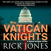 Vatican Knights | Rick Jones