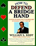 img - for How To Defend A Bridge Hand book / textbook / text book