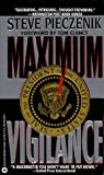 Maximum Vigilance (0446364681) by Pieczenik, Steve R.