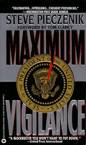 Maximum Vigilance, STEVE R. PIECZENIK
