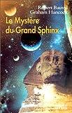 echange, troc Robert Bauval, Graham Hancock - Le Mystère du Grand Sphinx