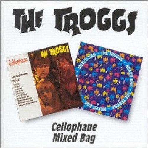 The Troggs - Cellophane / Mixed Bag - Zortam Music