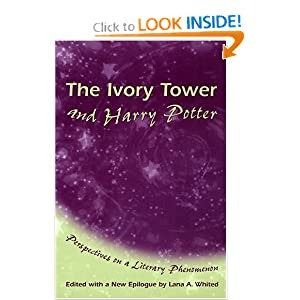 The Ivory Tower and Harry Potter: Perspectives on a Literary Phenomenon by
