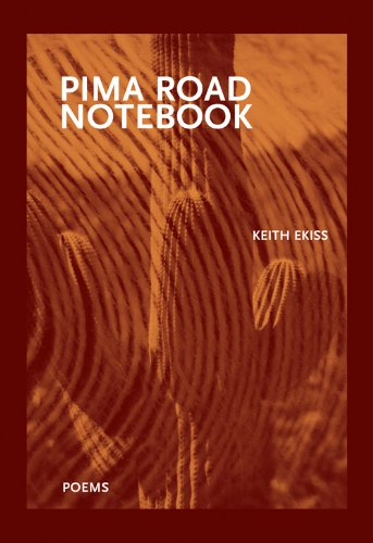 Pima Road Notebook (New Issues Poetry & Prose)