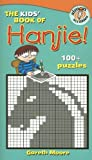 The Kids' Book of Hanjie! (1416940294) by Moore, Gareth