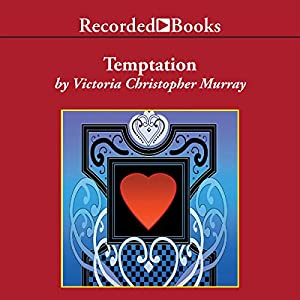 Temptation | [Victoria Christopher Murray]