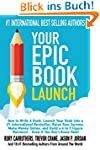 Your Epic Book Launch: How to Write A...