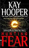 Hunting Fear: A Bishop/Special Crimes Unit Novel