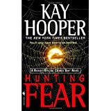 Hunting Fear: A Bishop/Special Crimes Unit Novelby Kay Hooper