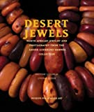 img - for Desert Jewels: North African Jewelry and Photography from the Xavier Guerrand-Herm? Collection by Loughran, Kristyne, Becker, Cynthia (2008) Paperback book / textbook / text book