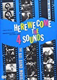 HERE WE COME THE 4 SOUNDS[DVD]