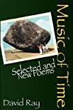 Music of Time: Selected and New Poems