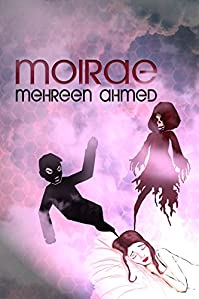 Moirae by Mehreen Ahmed ebook deal
