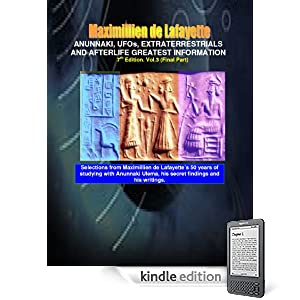 Anunnaki, UFOs, Extraterrestrials And Afterlife Greatest Information. Vol. 3. 7th Edition. (Anunnaki and Ulema)