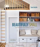Beautifully Small: Style Solutions for Small Spaces