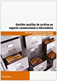 img - for Gesti n auxiliar de archivo en soporte convencional o inform tico book / textbook / text book