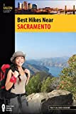 Search : Best Hikes Near Sacramento (Best Hikes Near Series)