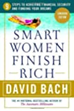Smart Women Finish Rich: 9 Steps to Creating a Rich Future [CANADIAN EDITION]