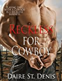 Reckless For Cowboy
