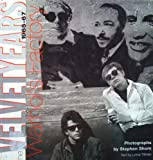 The Velvet Years: Warhol's Factory 1965-67 (1857933230) by Tillman, Lynne