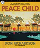img - for Peace Child: An Unforgettable Story of Primitive Jungle Treachery in the 20th Century book / textbook / text book
