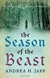 img - for Season of the Beast (Agnes De Souarcy Chronicles 1) book / textbook / text book