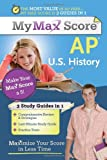 img - for My Max Score AP U.S. History: Maximize Your Score in Less Time book / textbook / text book
