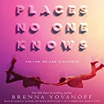 Places No One Knows | Brenna Yovanoff
