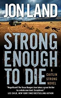 Strong Enough To Die: A Caitlin Strong Novel by Jon Land ebook deal