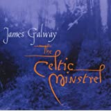 James Galway - The Celtic Minstrelby James Galway & The...