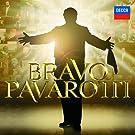 Bravo Pavarotti