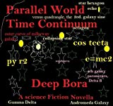 img - for Parallel World Time Continuum (Zero Gravity. Parallel Universe Parallel Worlds Material Time Jump Border ( sci fi ) Series) book / textbook / text book