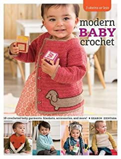 Book Cover: 3 Skeins or Less - Modern Baby Crochet: 18 Crocheted Baby Garments, Blankets, Accessories, and More!